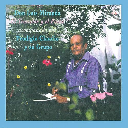 El Trovador y el Poema by Luis Miranda