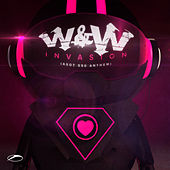 Invasion (ASOT 550 Anthem) by W&W