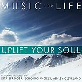 Uplift Your Soul by Various Artists
