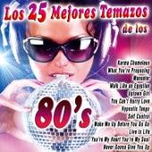Los 25 Mejores Temazos de los 80's by Various Artists