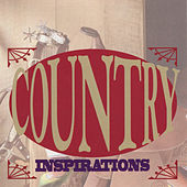 Country Inspirations by Various Artists