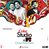 Coke Studio @ MTV India Ep 7 by Various Artists