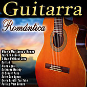 Guitarra Romántica by Various Artists