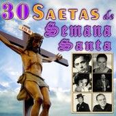 30 Saetas de Semana Santa by Various Artists