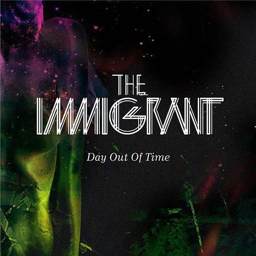 Day Out Of Time by Immigrant