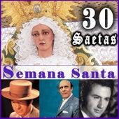 30 Saetas. Semana Santa by Various Artists