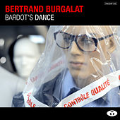 Bardot's Dance - Single by Bertrand Burgalat