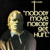 Nobody Move Nobody Get Hurt by Yellowman