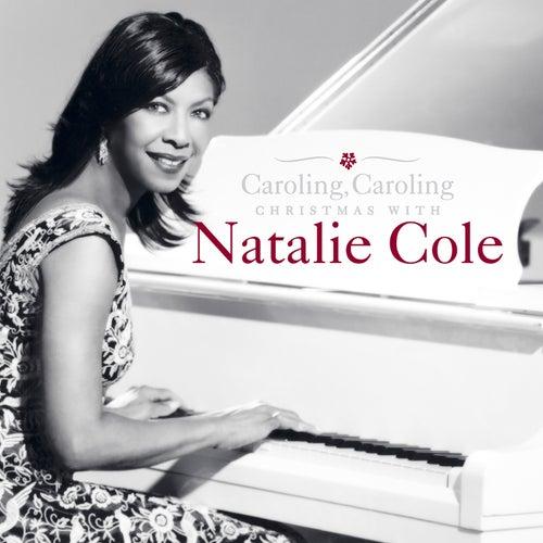 Caroling, Caroling: Christmas with Natalie Cole von Natalie Cole