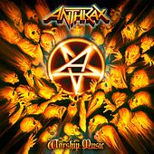 Worship Music von Anthrax