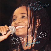 Too Hype by Tanya Stephens