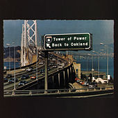 Back To Oakland by Tower of Power