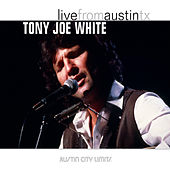 Live From Austin TX by Tony Joe White