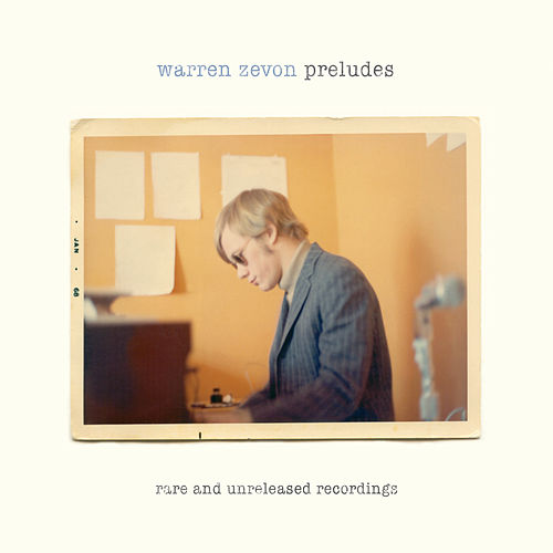 Preludes: Rare & Unreleased Recordings by Warren Zevon