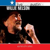 Live From Austin TX by Willie Nelson