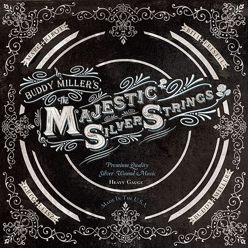 The Majestic Silver Strings by Buddy Miller