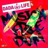 Dada Life's Musical Freedom by Various Artists