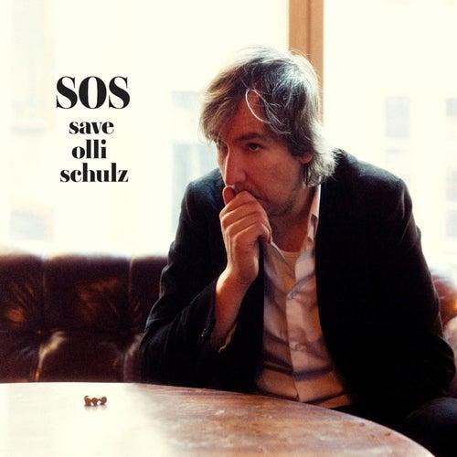 SOS - Save Olli Schulz by Olli Schulz