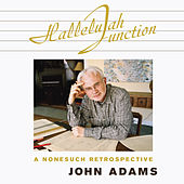 Hallelujah Junction von John Adams