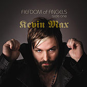 Fiefdom of Angels: Side One by Kevin Max