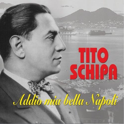 Addio mia bella Napoli by Tito Schipa