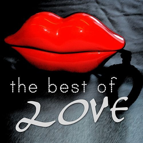 The Best of Love by Various Artists