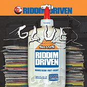 Riddim Driven: Glue by Various Artists