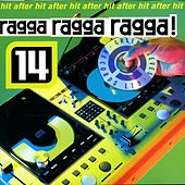Ragga Ragga Ragga 14 by Various Artists