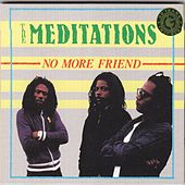 No More Friend by The Meditations