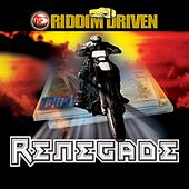 Riddim Driven: Renegade by Various Artists