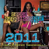 Ragga Ragga Ragga 2011 by Various Artists