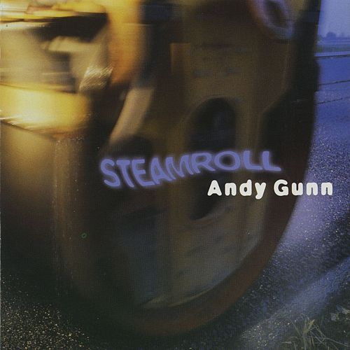 Steamroll by Andy Gunn