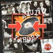 Aqui Y Ahora by Various Artists
