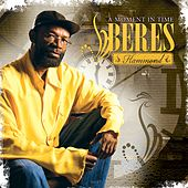 A Moment In Time by Beres Hammond