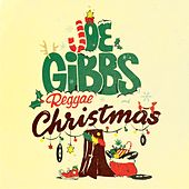 Joe Gibbs Reggae Christmas by Joe Gibbs