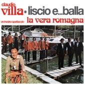 Liscio e... balla by Claudio Villa