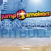 Spring Break by Jump Smokers