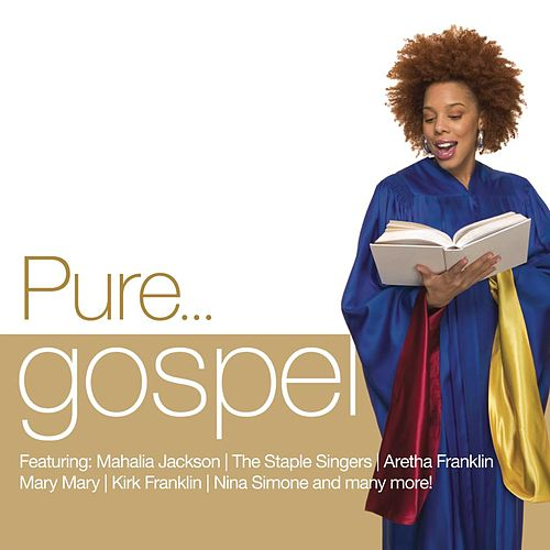 Pure... Gospel von Various Artists