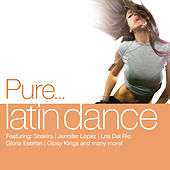 Pure... Latin Dance von Various Artists