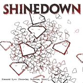 Diamond Eyes [Boom-Lay Boom-Lay Boom] von Shinedown