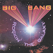 Rockin' the Galaxy by BigBang
