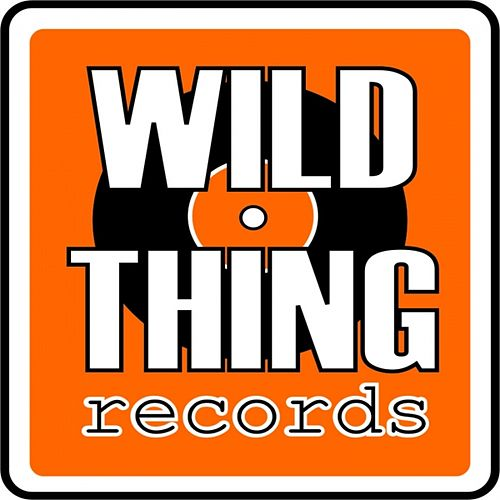 Greatest Hits from Wild Thing Records by Various Artists