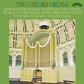 Two Oxford Organs / The Organ of Oxford Town Hall by Various Artists