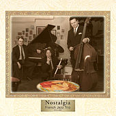 Nostalgia by French Jazz Trio