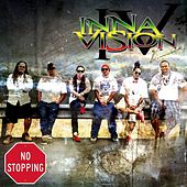 No Stopping by Inna Vision