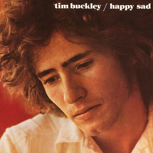 Happy Sad by Tim Buckley