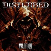 Warrior von Disturbed