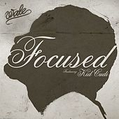 Focused by Wale