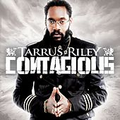 Contagious by Tarrus Riley