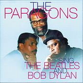 The Paragons - Sings The Beatles and Bob Dylan by The Paragons